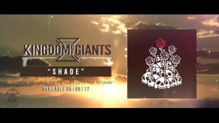 Kingdom Of Giants - Shade