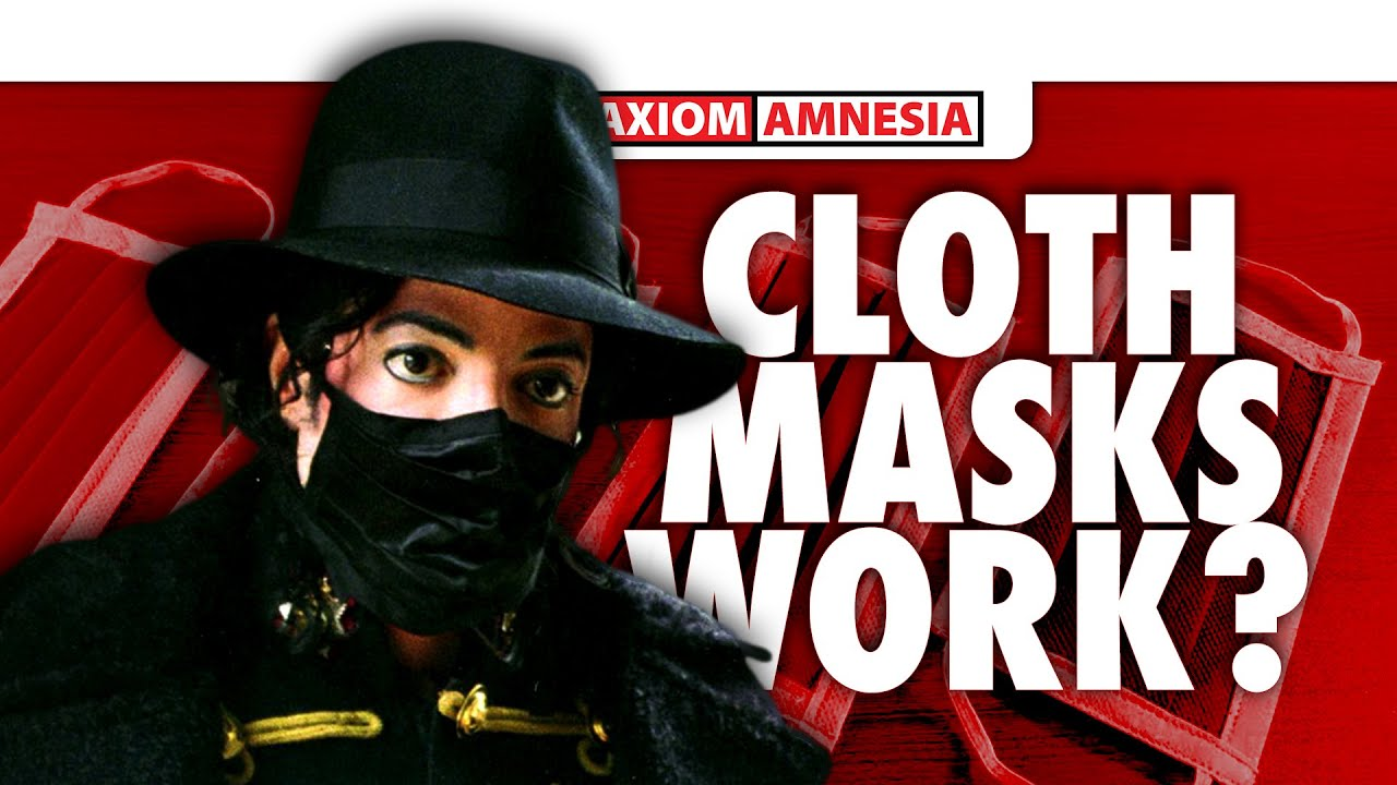 Cloth Face Masks Don't Work?  Real Talk, They Do...