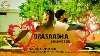 Tamil song | Orasaadha Romantic song | By Tanthara Creative Production