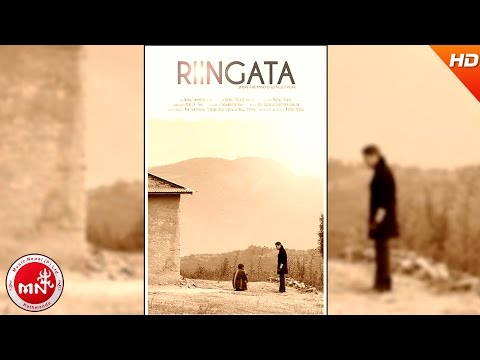 "New Nepali Award Winning Movie 2016/2073 | RIINGATA "" रिँगटा "" 