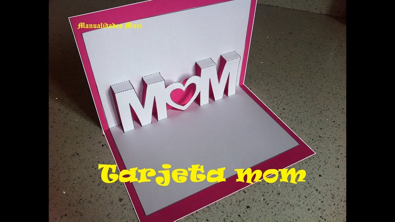 Kirigami Pop Up Tarjeta para Regalar el día de la Madre o San Valentin Mom Mama YouTube