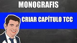 #01- MONOGRAFIS COMO CRIAR CAPITULO TCC E MONOGRAFIA PASSO A PASSO thumbnail