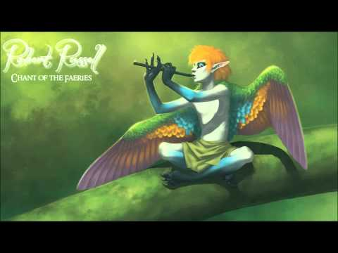 Fantasy Fairy Music ~ Chant of the Faeries