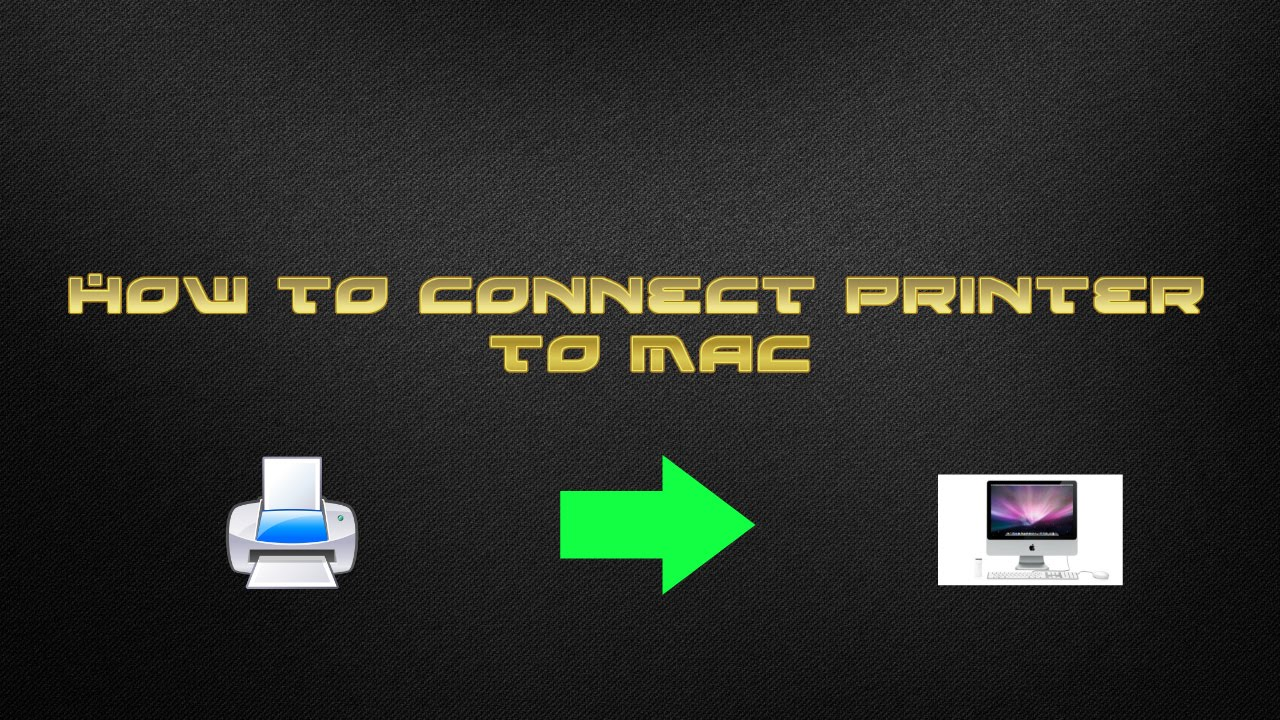 How to Connect Wireless Printer to Mac