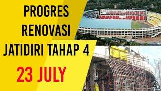 Progres Stadion Jatidiri Renovasi tahap 4 terbaru 23 Juli 2019