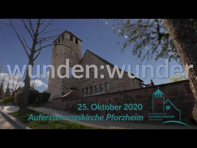 wunden:wunder - 24./25.10.2020 Johannesgemeinde Pforzheim mit Landesbischof J. Cornelius-Bundschuh