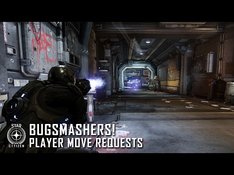 Star Citizen: Bugsmashers! - Player Move Requests