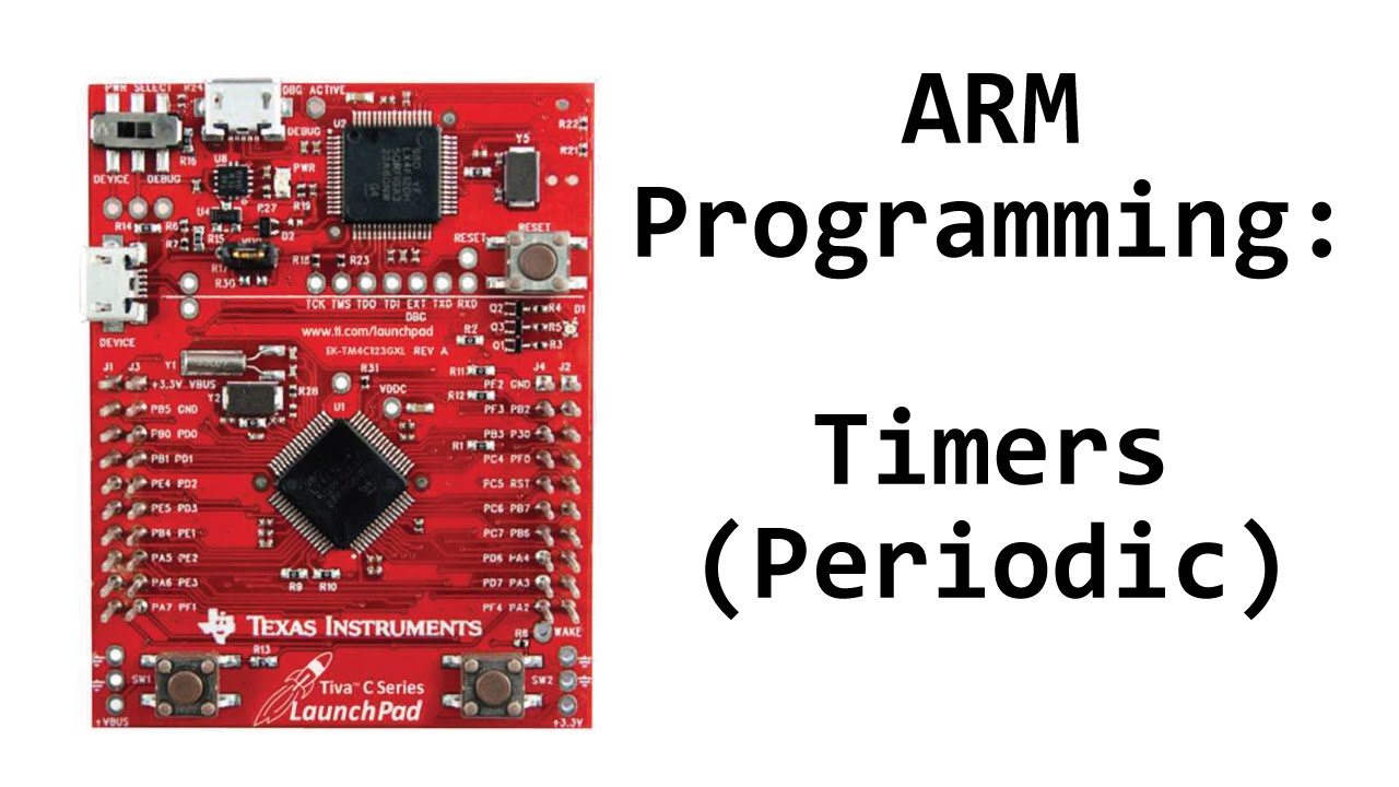 TM4C123 Tutorial: Timers (Periodic Mode)