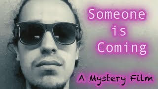 Someone is Coming | A Mystery Short Film by Cristopher J. Zamora (Movie Explained in Description)