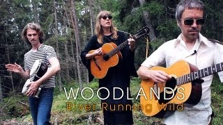 Woodlands - River Running Wild