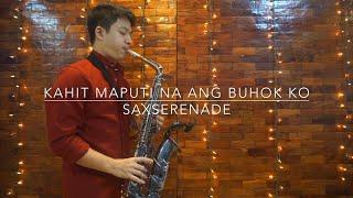 Kahit Maputi Na Ang Buhok Ko - Rey Valera (Saxophone Instrumental)