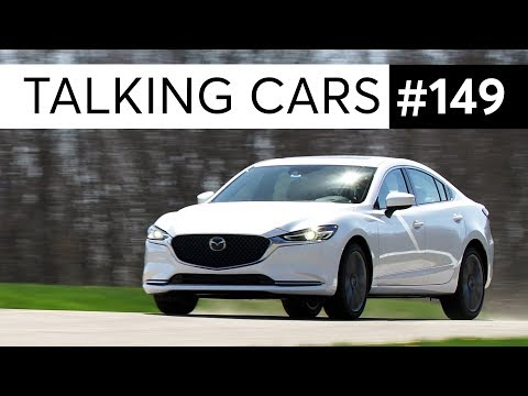 Are Ford sedans REALLY disappearing? 2018 Mazda6 | Talking Cars with Consumer Reports #149