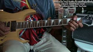 ATTACK ON TITAN 2 Opening Theme Electric Guitar Solo Cover EricBlackmonGuitar HQ