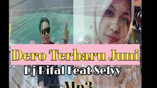 Download lagu Dero Rifal Feat Selvy Terbaru Juni 2019