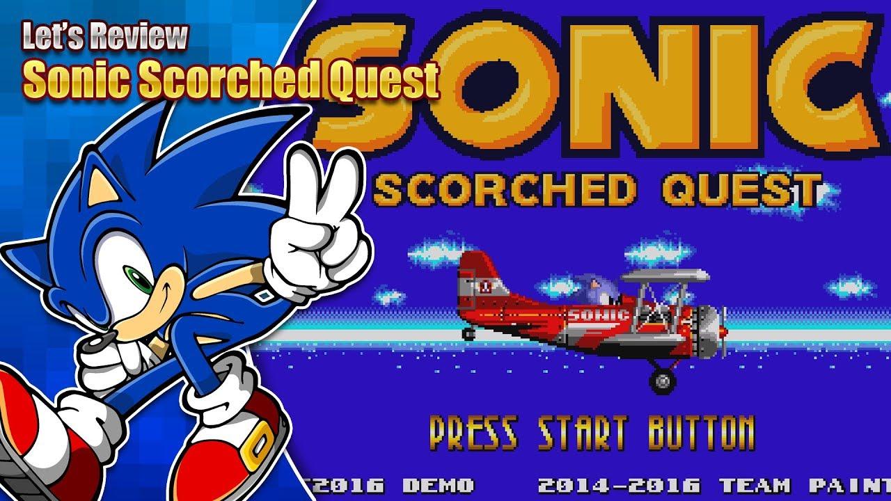 Let's Review - Sonic Scorched Quest #1