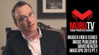 MUBUTV: Insider Video Series | Season 2 Episode #27 Music Publisher David Renzer Pt.1