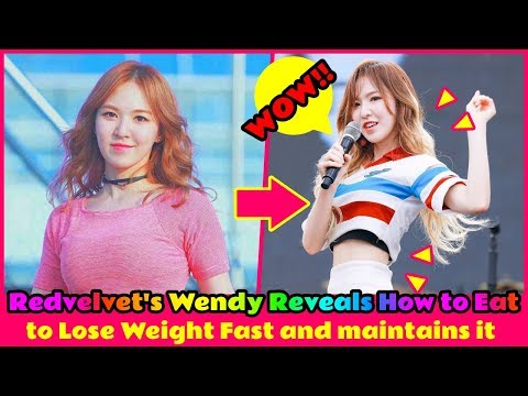 😲 Redvelvet's Wendy Reveals How To Eat To Lose Weight Fast And Maintains It