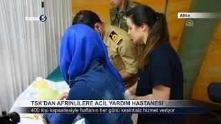 TSK'DAN AFRİNLİLERE ACİL YARDIM HASTANESİ