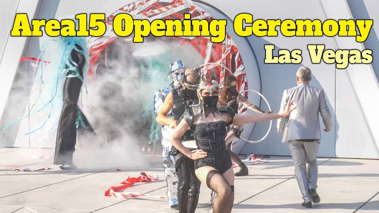 Area15 Grand Opening Ceremony in Las Vegas