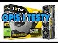 Zotac GTX 1080 Ti AMP! Extreme - Opis I Testy -PL-