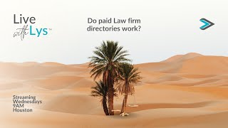 Download Live with Lys - Do paid profiles in law firm directories actually work?