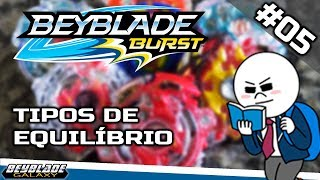 Beyblade Burst para iniciantes #05 - Tipos de equilíbrio