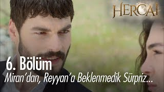 Miran'dan, Reyyan'a beklenmedik sürpriz! - Hercai 6. Bölüm