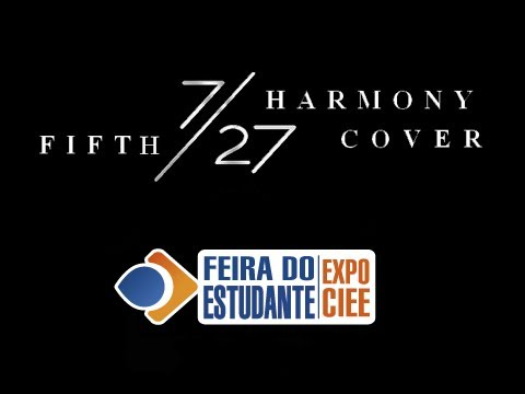 Fifth Harmony Impersonator - EXPO CIEE 2017