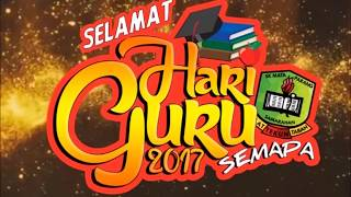 Download Video SELAMAT HARI GURU SEMAPA 2017 MP3 3GP MP4