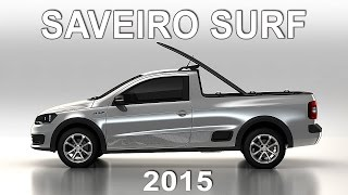 Nova VW Saveiro Surf 2015
