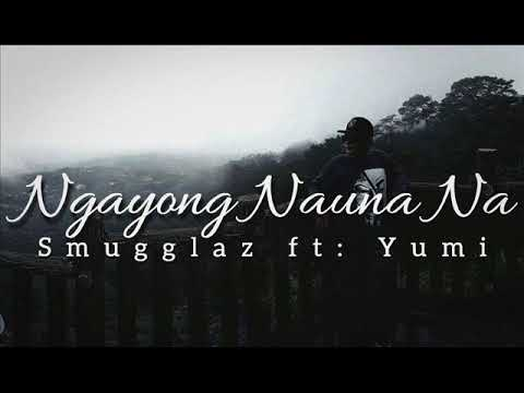 Ngayong Nauna Na New Version Smugglaz Ft Yumi Vertical Brew Music