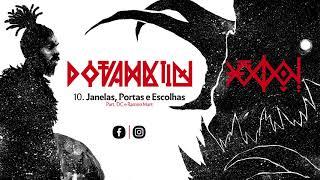 10 – Janelas Portas e Escolhas – Eloy Polemico part. DC e Ramiro Mart