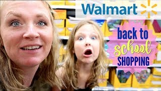 WALMART BACK TO SCHOOL SHOP WITH ME 2018   SCHOOL SUPPLIES SHOPPING