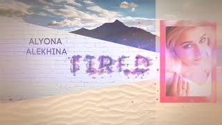 Alyona Alekhina – Tired (Lyric Video)