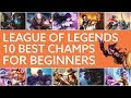 The 10 best League of Legends Champions for beginners [2016]