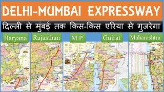 Delhi Mumbai Expressway Route alignment map | Delhi-Mumbai Expressway new update | Papa construction