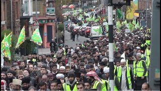 35th Annual Grand MILAD-UN-NABI ﷺ Procession Juloos LONDON 25 Nov 2018 | Mawlid - Mufakkir-e-Islam