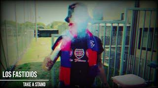 LOS FASTIDIOS - Take a Stand (Official Videoclip - 2021)
