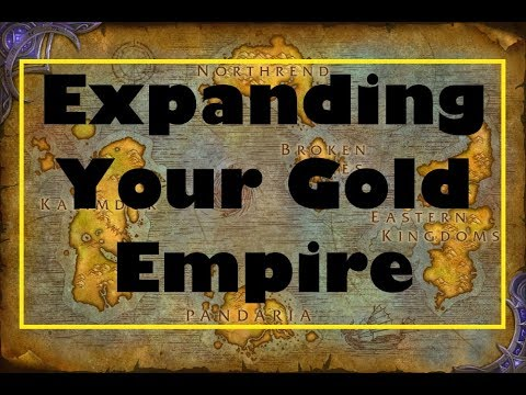 Expanding Your Gold Empire and Broadening Your Horizons | How to Make Gold #7