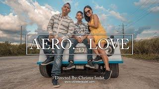 Скачать Aero LOVE Official Musick Video