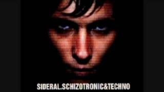 SIDERAL SCHIZOTRONIC 19 opus III Kristy Hawkshaw Fine day James holden remix