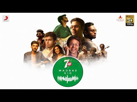 7UP Madras Gig Video Songs