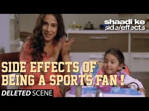Shaadi Ke Side Effects Deleted Scene - Side Effects of Being A Sports Fan!