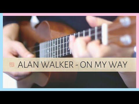 alan-walker---on-my-way【tabs】-(fingerstyle-ukulele)