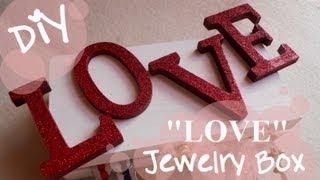 Diy Jewelry Holder / Jewelry Box - Gift Idea For Valentine's Day!