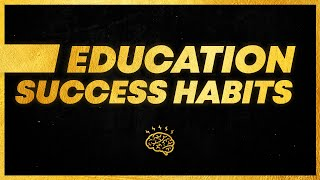 3. Education Success Habits