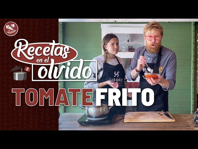 TOMATE FRITO | RECETAS EN EL OLVIDO
