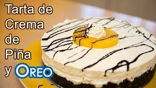 Tarta de Crema de Piña y Oreos Sin Horno ni  Huevos ni Queso