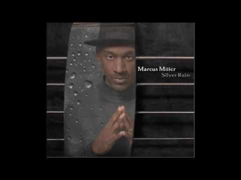 MARCUS MILLER - SILVER RAIN FULL ALBUM