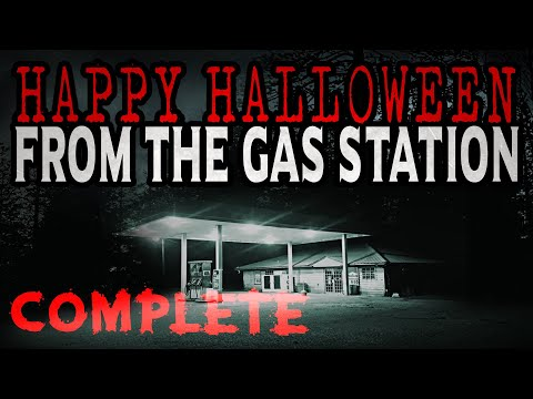 """Happy Halloween From The Gas Station"" [COMPLETE] 